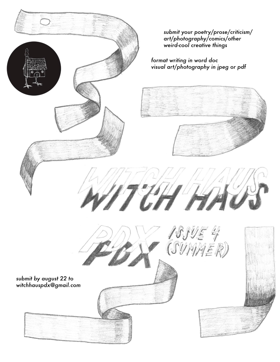 ...a call for submissions! Witch Haus PDX Issue #4...